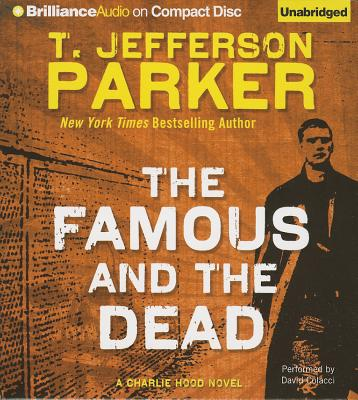 [CD] The Famous and the Dead By Parker, T. Jefferson