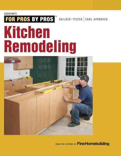 Kitchen Remodeling By Fine Homebuilding (COR)